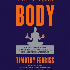 Tim Ferriss' 4-Hour Body Diet: The Slow Carb Diet